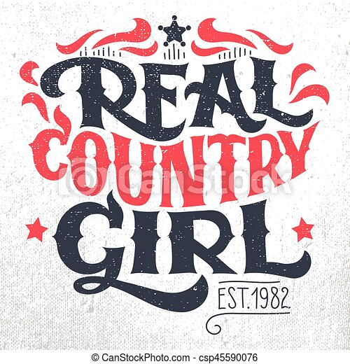 real country girl t shirt hand lettering design csp45590076