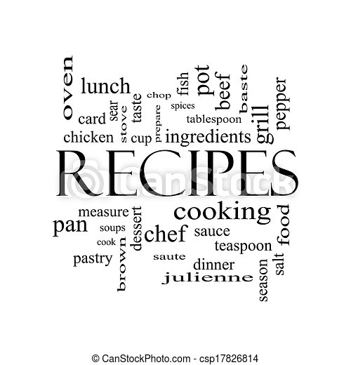 Recipes Word Cloud Concept in black and white - csp17826814