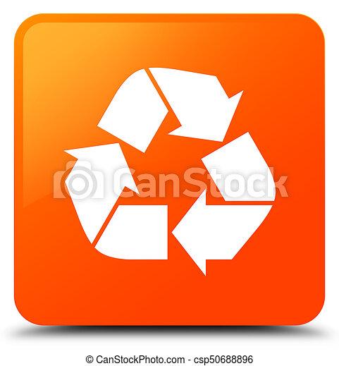 Recycle icon orange square button - csp50688896