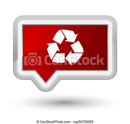Recycle icon prime red banner button - csp50750083