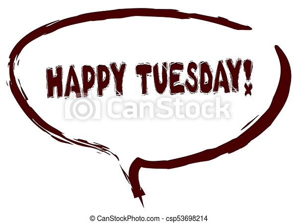 red marker sketched speech bubble with happy tuesday message rh canstockphoto com Happy Tuesday Funny happy tuesday clipart snoopy