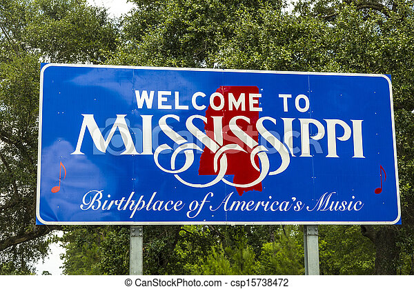 Red, white, and blue sign to welcome travelers to Mississippi - Birthplace of America's Music - csp15738472