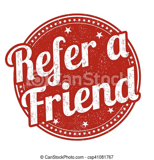 Refer a friend sign or stamp - csp41081767