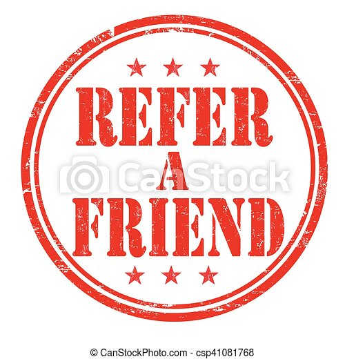 Refer a friend sign or stamp - csp41081768