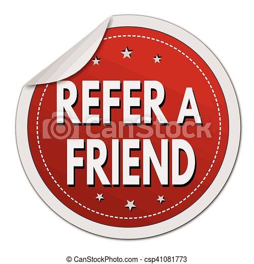 Refer a friend sticker - csp41081773