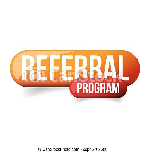 Referral Program orange button - csp45702580
