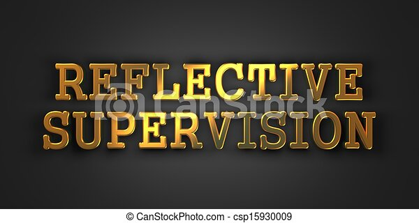 Reflective Supervision. Business Concept. - csp15930009