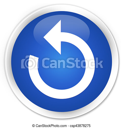 Refresh arrow icon premium blue round button - csp43878275