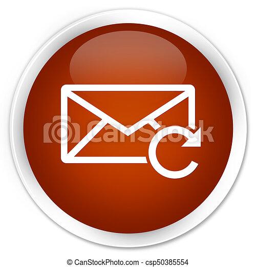 Refresh email icon premium brown round button - csp50385554