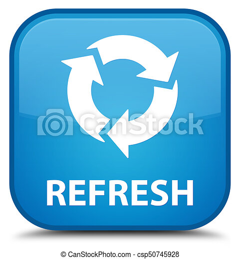 Refresh special cyan blue square button - csp50745928