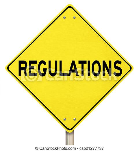 Regulations Yellow Warning Yield Sign Beware Rules Laws - csp21277737