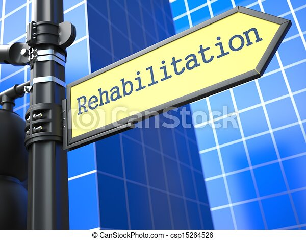 Rehabilitation Roadsign. Medical Concept. - csp15264526