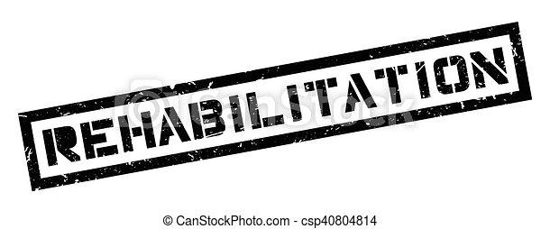 Rehabilitation rubber stamp - csp40804814