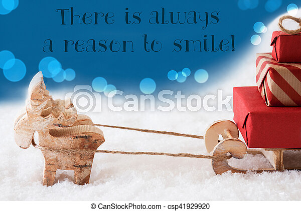 Reindeer with sled blue background quote always reason smile reindeer with sled blue background quote always reason smile csp41929920 m4hsunfo