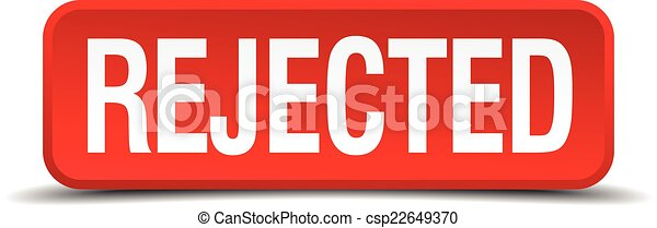 Rejected red 3d square button isolated on white - csp22649370