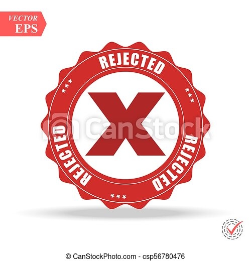 Rejected. stamp. red round grunge vintage rejected sign - csp56780476