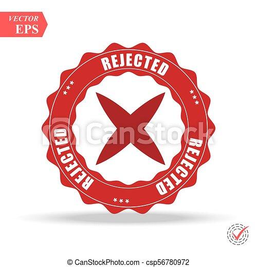 Rejected. stamp. red round grunge vintage rejected sign - csp56780972