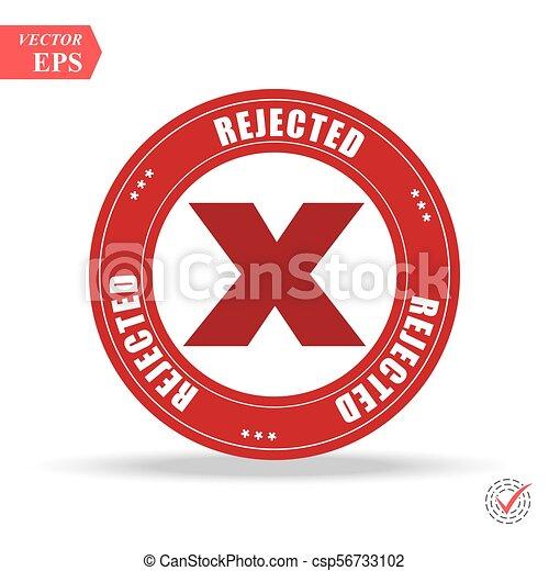Rejected. stamp. red round grunge vintage rejected sign - csp56733102