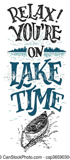 Relax. You're on lake time - csp36590304