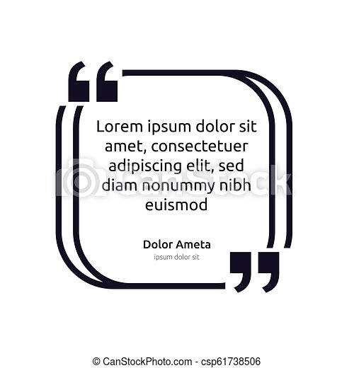 Remark quote text box poster template concept. blank empty frame citation. Quotation paragraph symbol icon. double bracket comma mark. bubble dialogue banner. typography design vector illustration - csp61738506