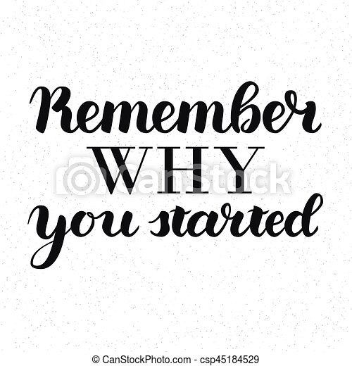 Remember Why You Started Vector Motivation Phrase Vector Hand Drawn