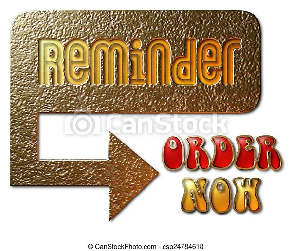 Reminder - Order Now - csp24784618