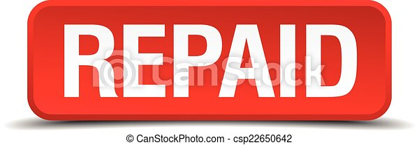 Repaid red 3d square button isolated on white - csp22650642
