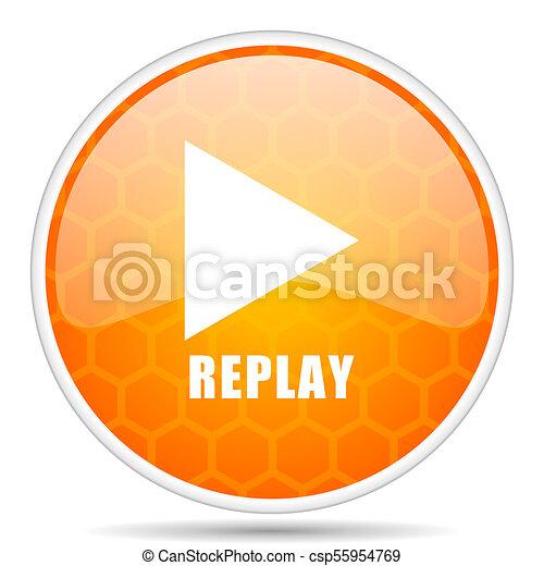 Replay web icon. Round orange glossy internet button for webdesign. - csp55954769