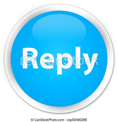 Reply premium cyan blue round button - csp50490288