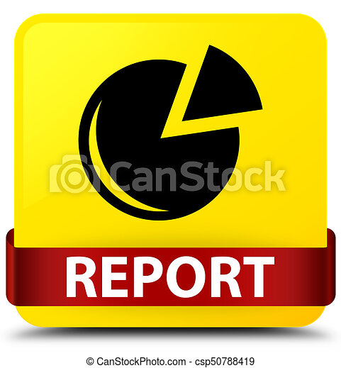 Report (graph icon) yellow square button red ribbon in middle - csp50788419