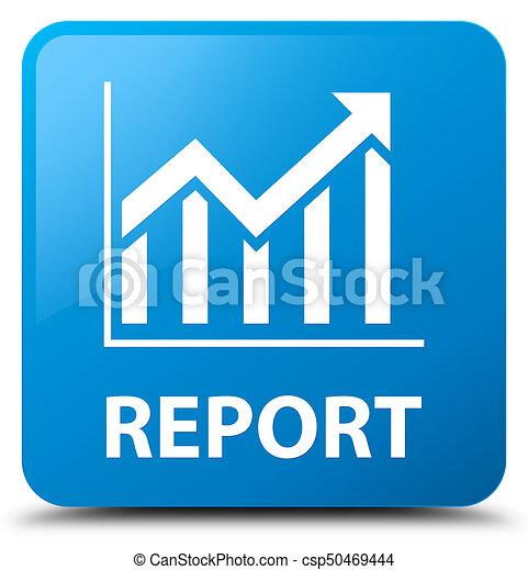 Report (statistics icon) cyan blue square button - csp50469444