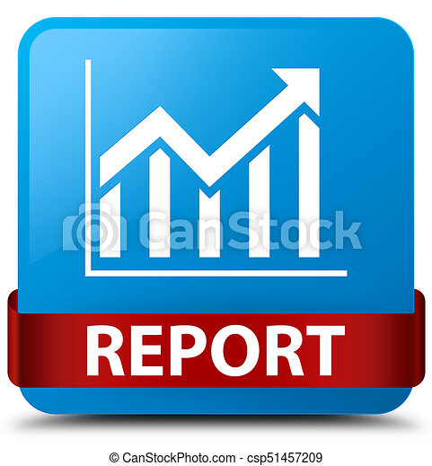 Report (statistics icon) cyan blue square button red ribbon in middle - csp51457209