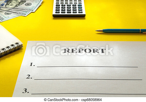 Report with pen, calculator and money on yellow table. - csp68058964