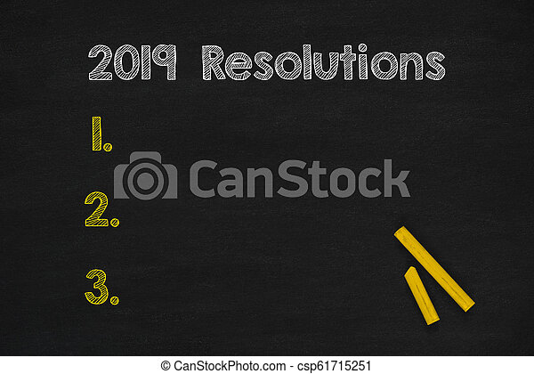 Resolutions in 2019 writings on chalkboard - csp61715251