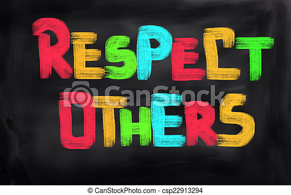Respect Others Concept - csp22913294