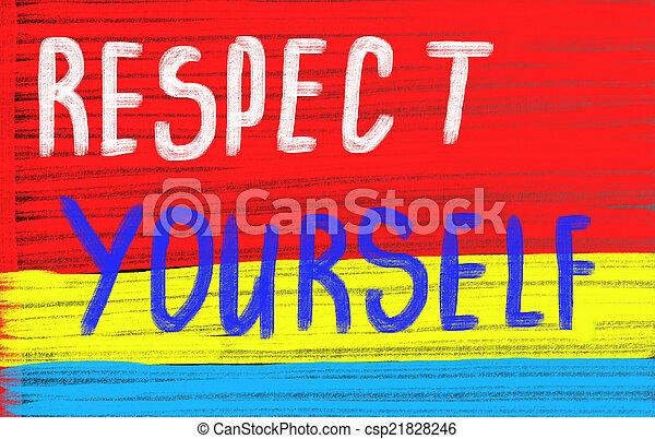respect yourself concept - csp21828246