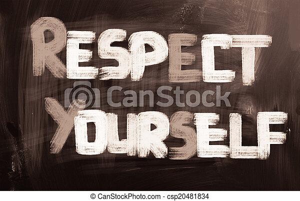 Respect Yourself Concept - csp20481834