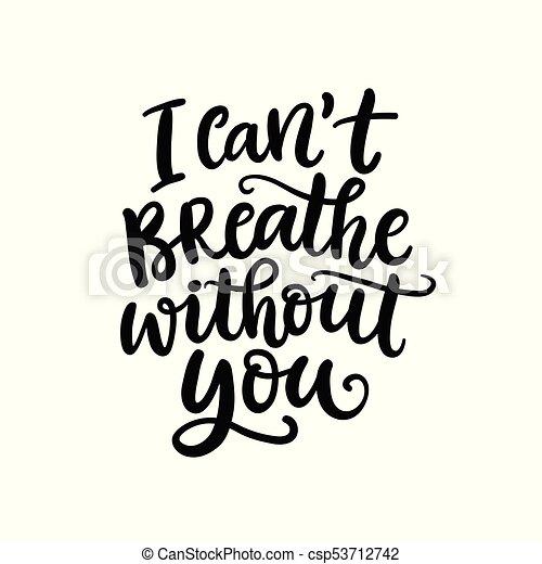No Puedo Respirar Sin Ti Letras Escritas A Mano Aisladas