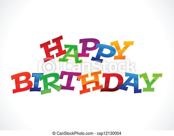 Un feliz cumpleaños absolutamente colorido - csp12130004