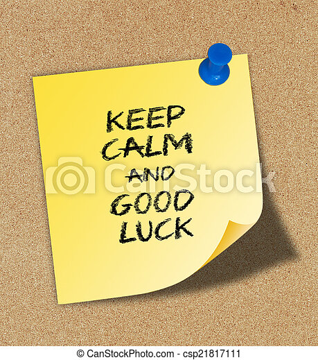 Mantén la calma y buena suerte - csp21817111