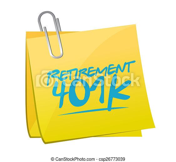 retirement 401k memo post sign concept - csp26773039