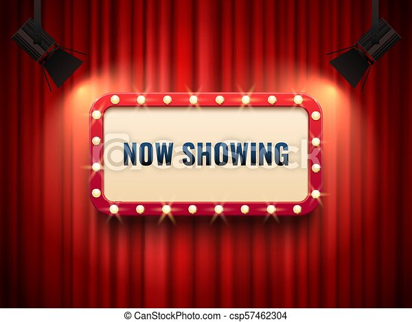 Retro Cinema Or Theater Frame Illuminated By Spotlight Now Showing Sign On Red Curtain Backdrop