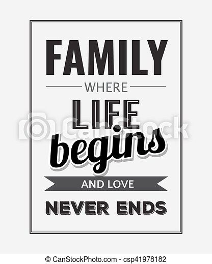 """Retro motivational quote. """" Family where life begins and love never ends"""" . - csp41978182"""