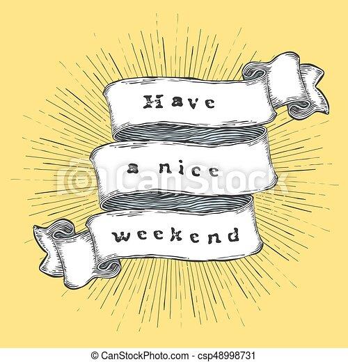 Buen fin de semana. Cita de inspiración. Una frase hecha a mano en cinta. - csp48998731