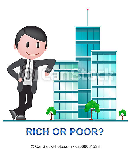Rich Vs Poor Wealth Buildings Meaning Well Off Against Being Broke - 3d Illustration - csp68064533