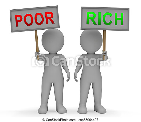 Rich Vs Poor Wealth Signs Meaning Well Off Against Being Broke - 3d Illustration - csp68064407