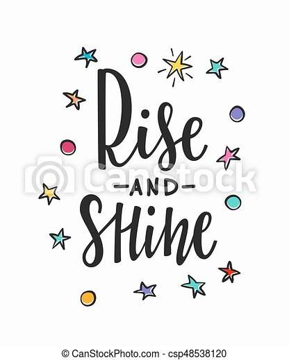 Rise and shine Quote typography lettering - csp48538120