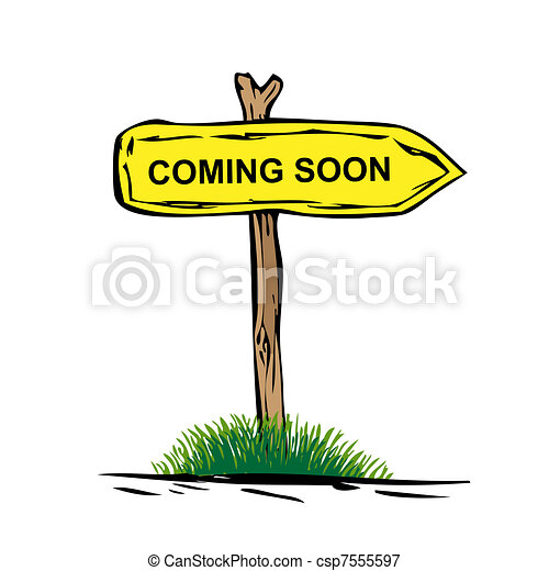 Road sign with green grass isolated on a white background. Come  Soon  - csp7555597