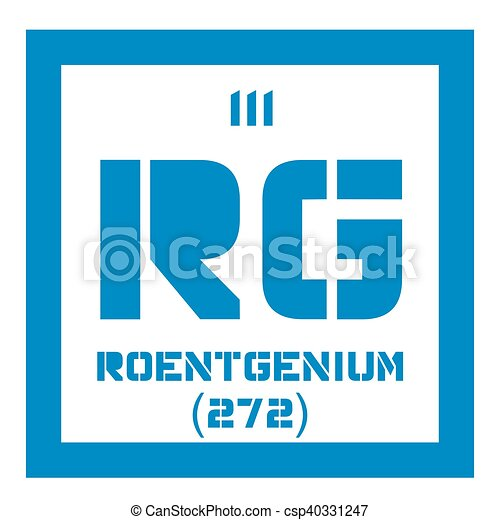 Roentgenium Chemical Element Extremely Radioactive Synthetic