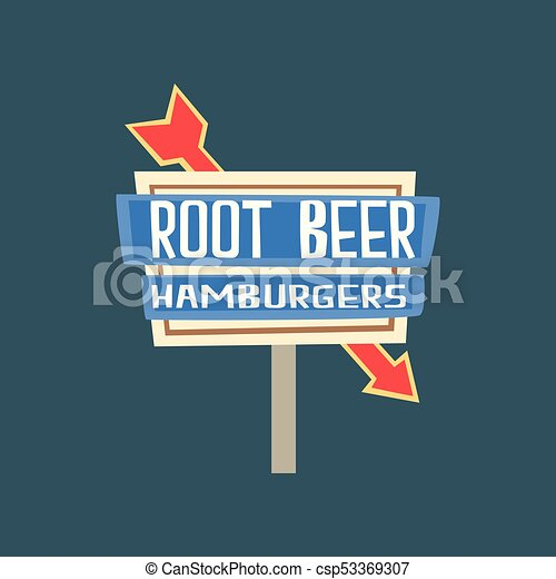 Root beer, hamburgers retro street signboard, vintage banner vector Illustration - csp53369307